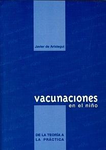"""Vacunaciones en el Niño """"De la Teoría a la Práctica"""""""