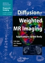 """Diffusion-Weighted MR Imaging """"Applications in the Body"""""""