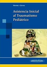 Asistencia Inicial al Traumatismo Pediátrico