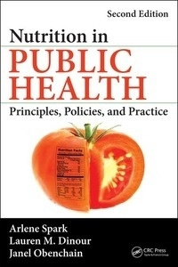 "Nutrition in Public Health ""Principles, Policies, and Practice"""
