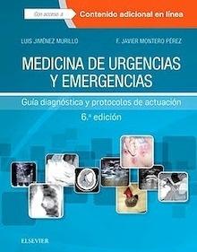 """Medicina de Urgencias y Emergencias """"Guía Diagnóstica y Protocolos de Actuación"""""""