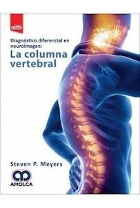 Diagnostico Diferencial en Neuroimagen: la Columna Vertebral