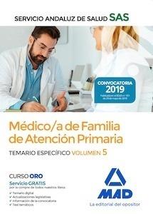 """Médico de Familia de Atención Primaria (SAS) Vol. 5 Temario Específico """"2019"""""""