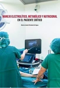 Manejo Electrolítico, Metabólico y Nutricional en Paciente Crítico