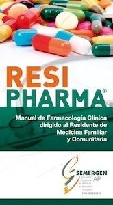 Resipharma  Manual de Farmacología Clínica Dirigido al Residente de Medicina Familiar y Comunitaria